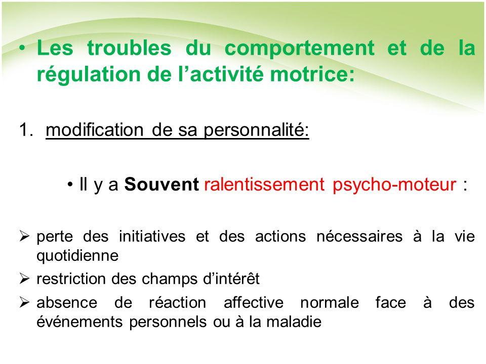 Les troubles du comportement et de la régulation de l'activité motrice: