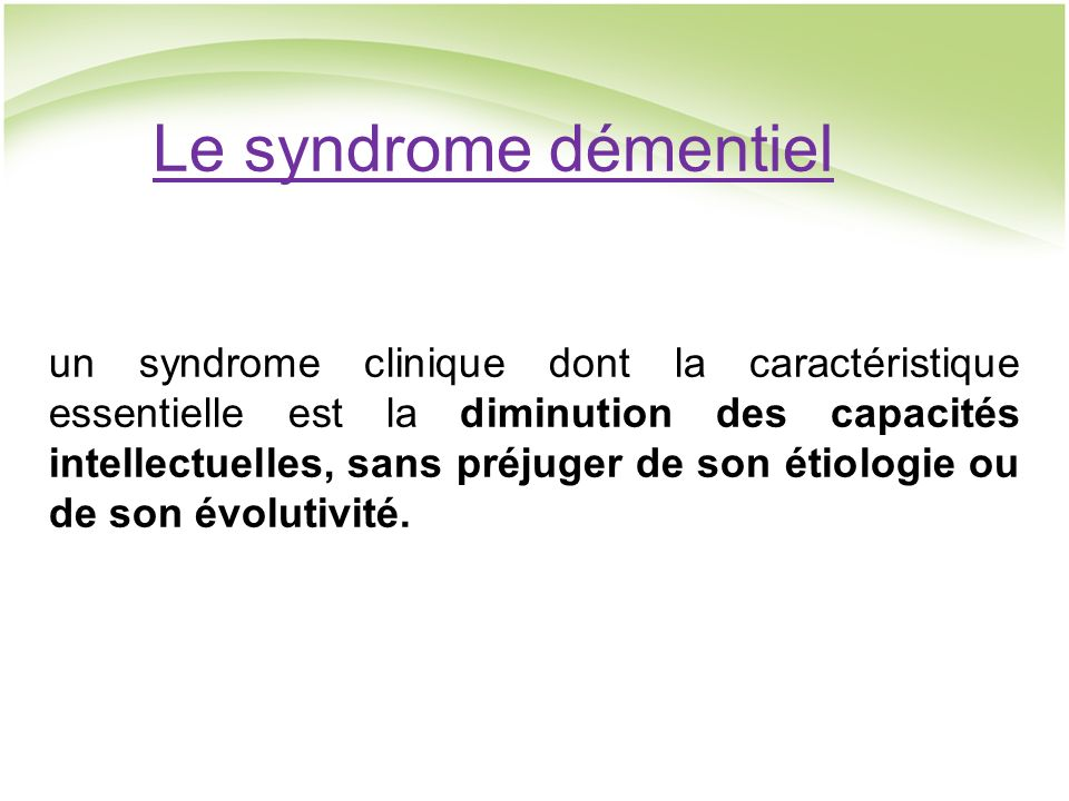 Le syndrome démentiel