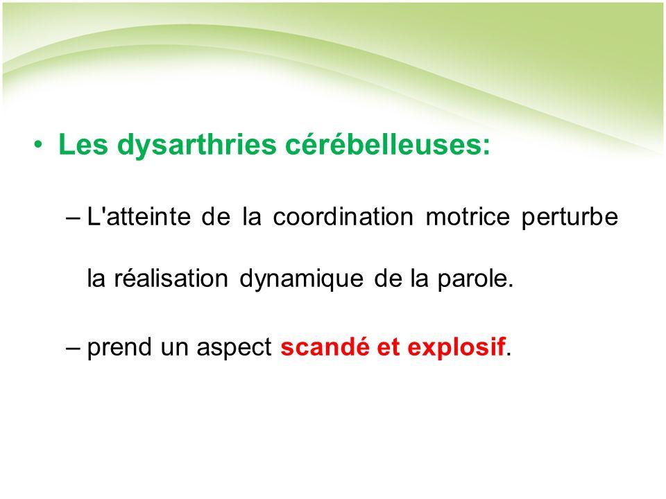 Les dysarthries cérébelleuses: