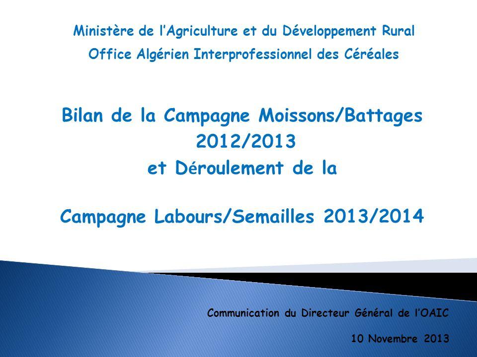 Bilan de la Campagne Moissons/Battages 2012/2013 et Déroulement de la
