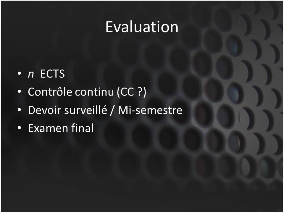 Evaluation n ECTS Contrôle continu (CC )