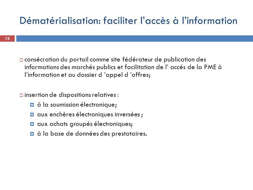 Dématérialisation: faciliter l'accès à l'information