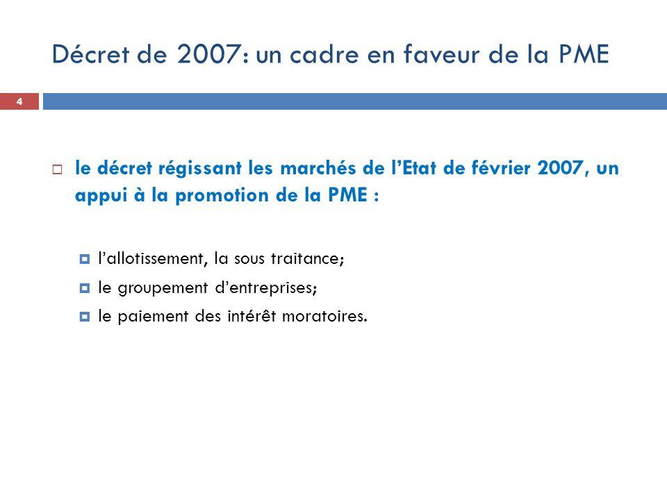 Décret de 2007: un cadre en faveur de la PME
