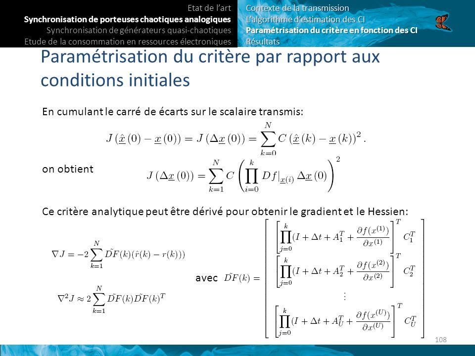 Paramétrisation du critère par rapport aux conditions initiales