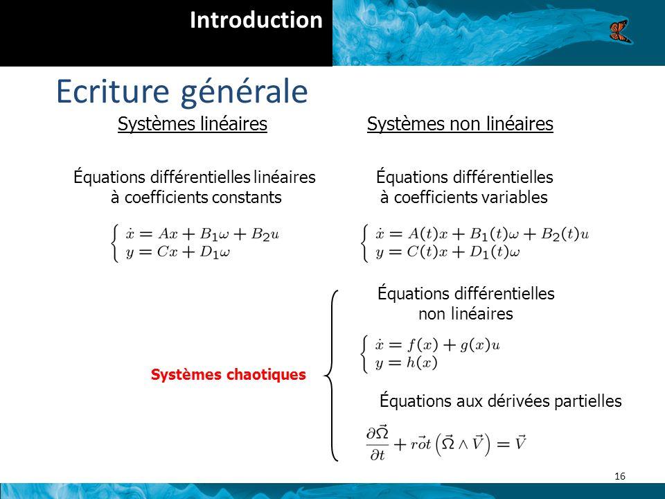 Ecriture générale Introduction Systèmes linéaires