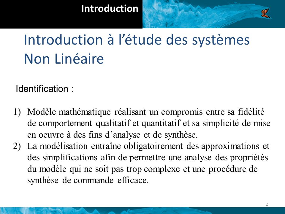 Introduction à l'étude des systèmes Non Linéaire