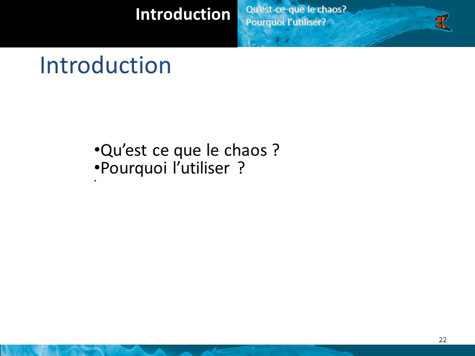Introduction Introduction Qu'est ce que le chaos