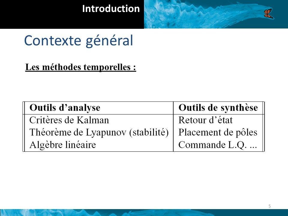 Introduction Contexte général Les méthodes temporelles : 5