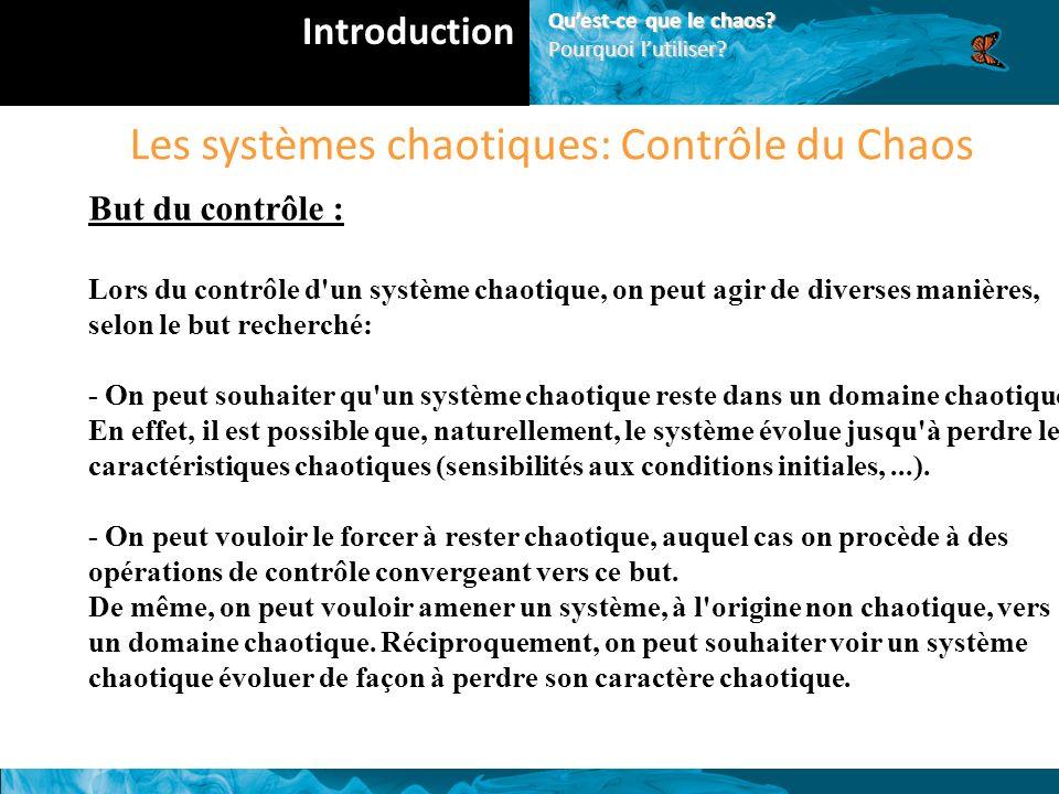 Les systèmes chaotiques: Contrôle du Chaos