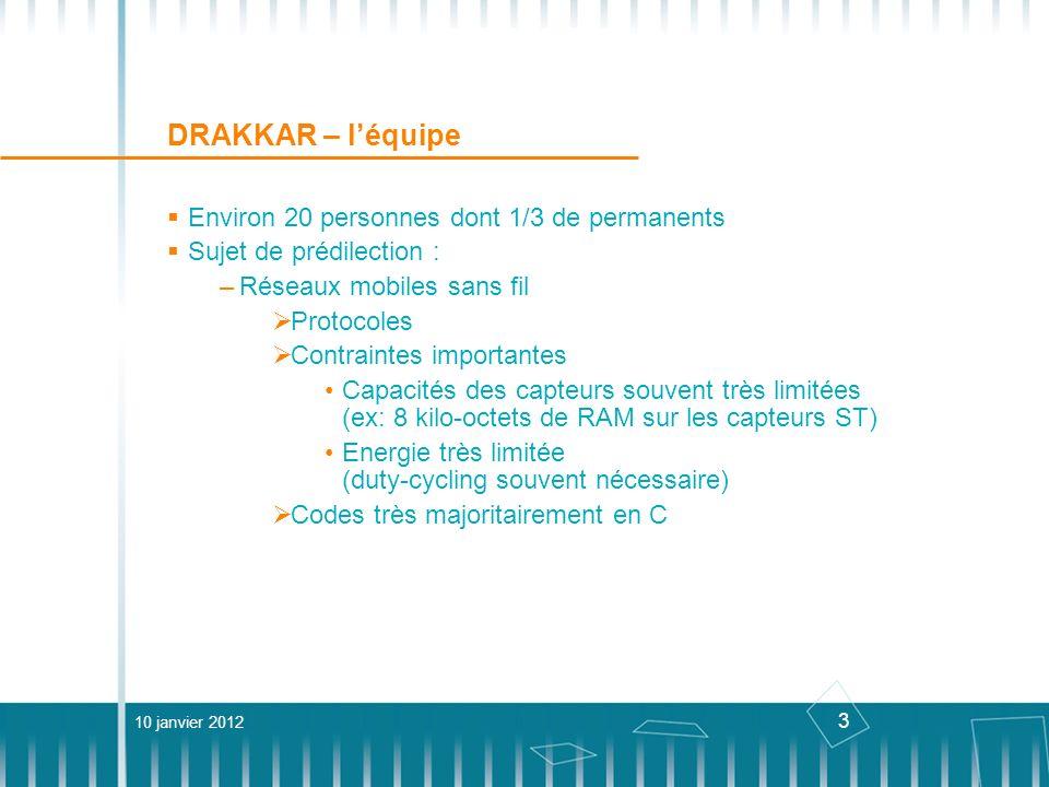 DRAKKAR – l'équipe Environ 20 personnes dont 1/3 de permanents