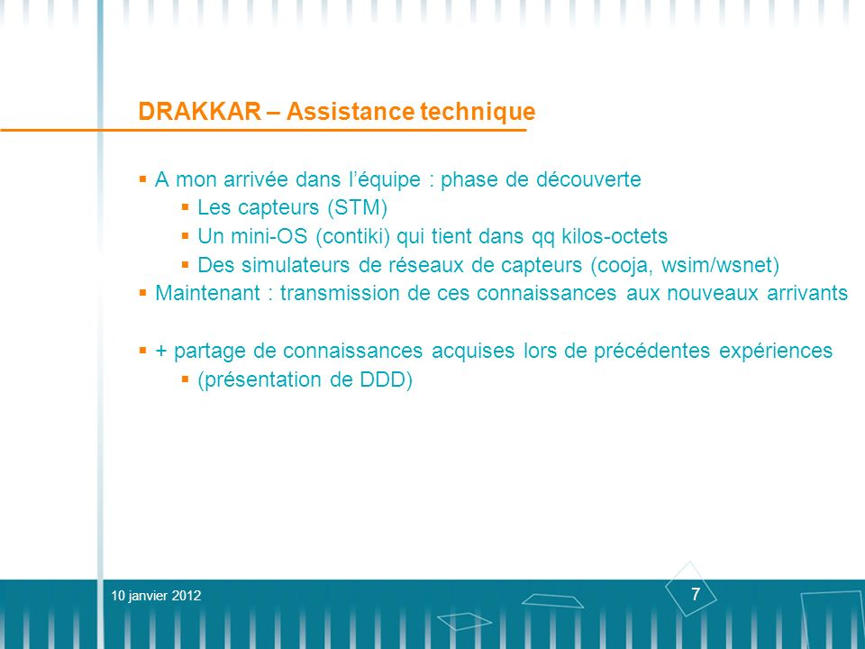 DRAKKAR – Assistance technique