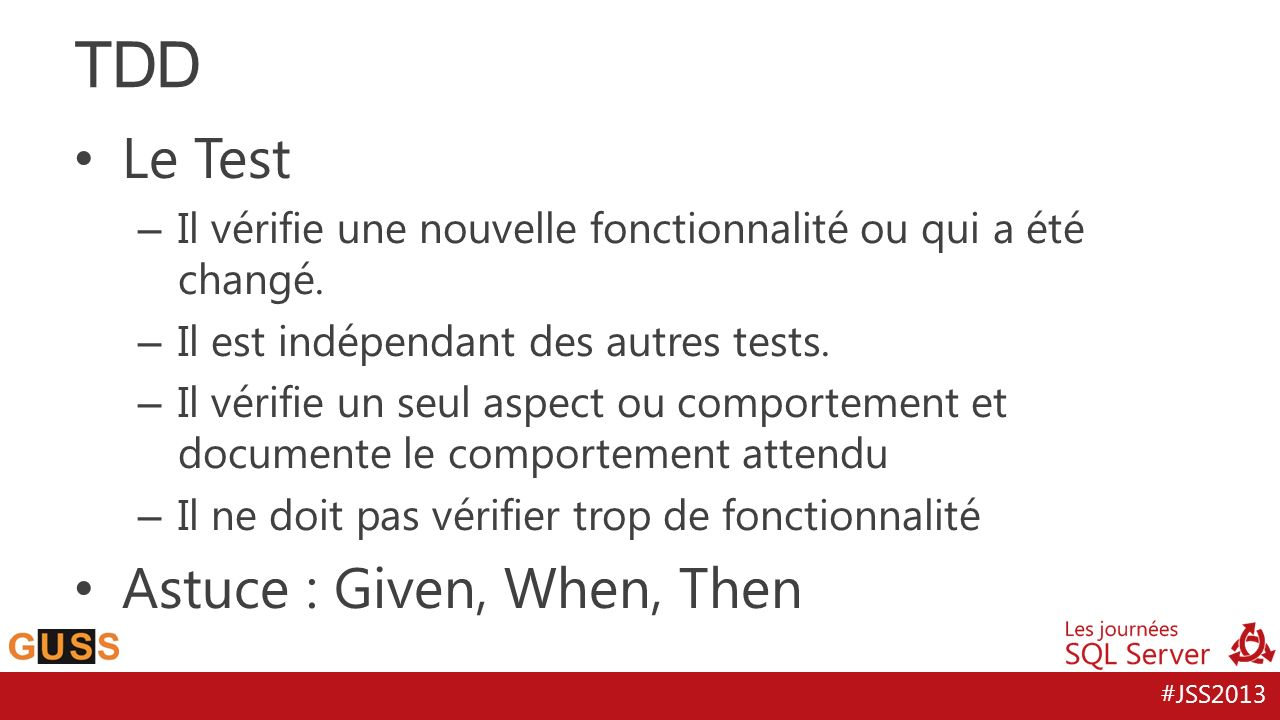 TDD Le Test Astuce : Given, When, Then