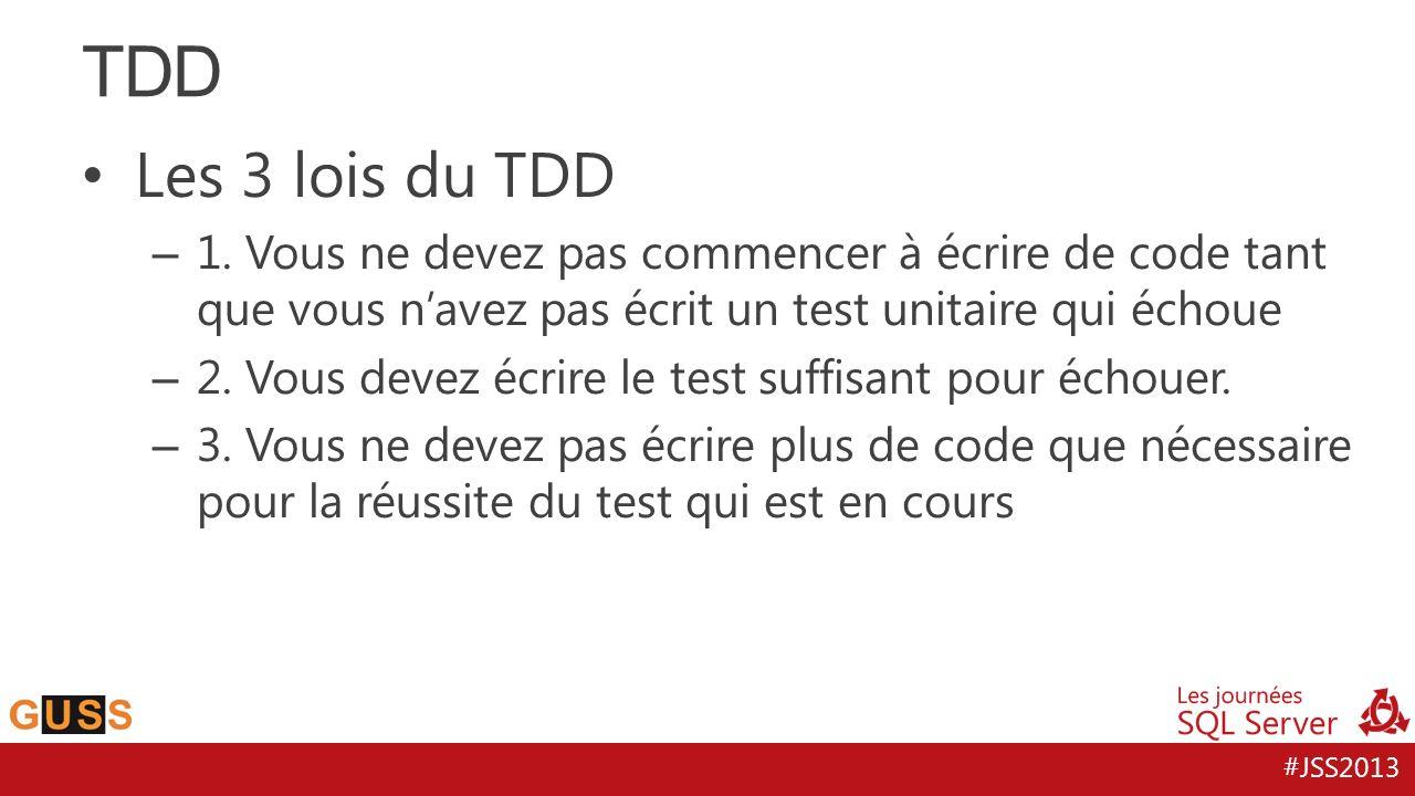 TDD Les 3 lois du TDD. 1. Vous ne devez pas commencer à écrire de code tant que vous n'avez pas écrit un test unitaire qui échoue.