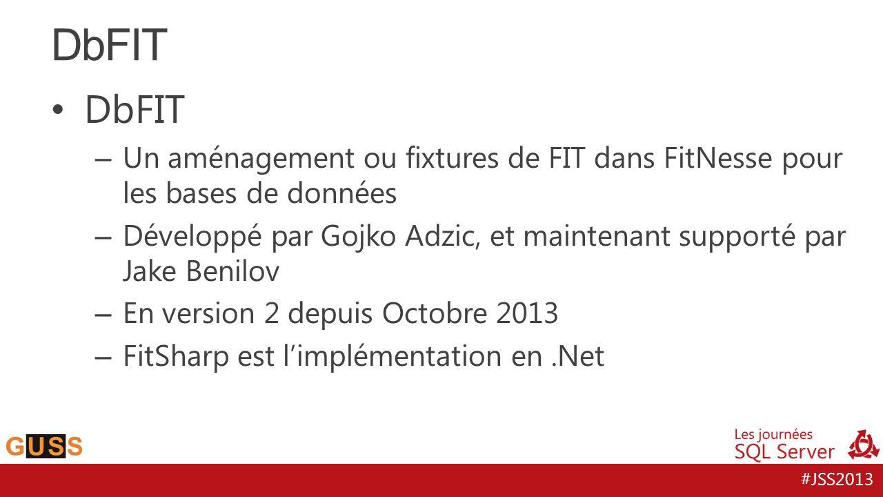 DbFIT DbFIT. Un aménagement ou fixtures de FIT dans FitNesse pour les bases de données.