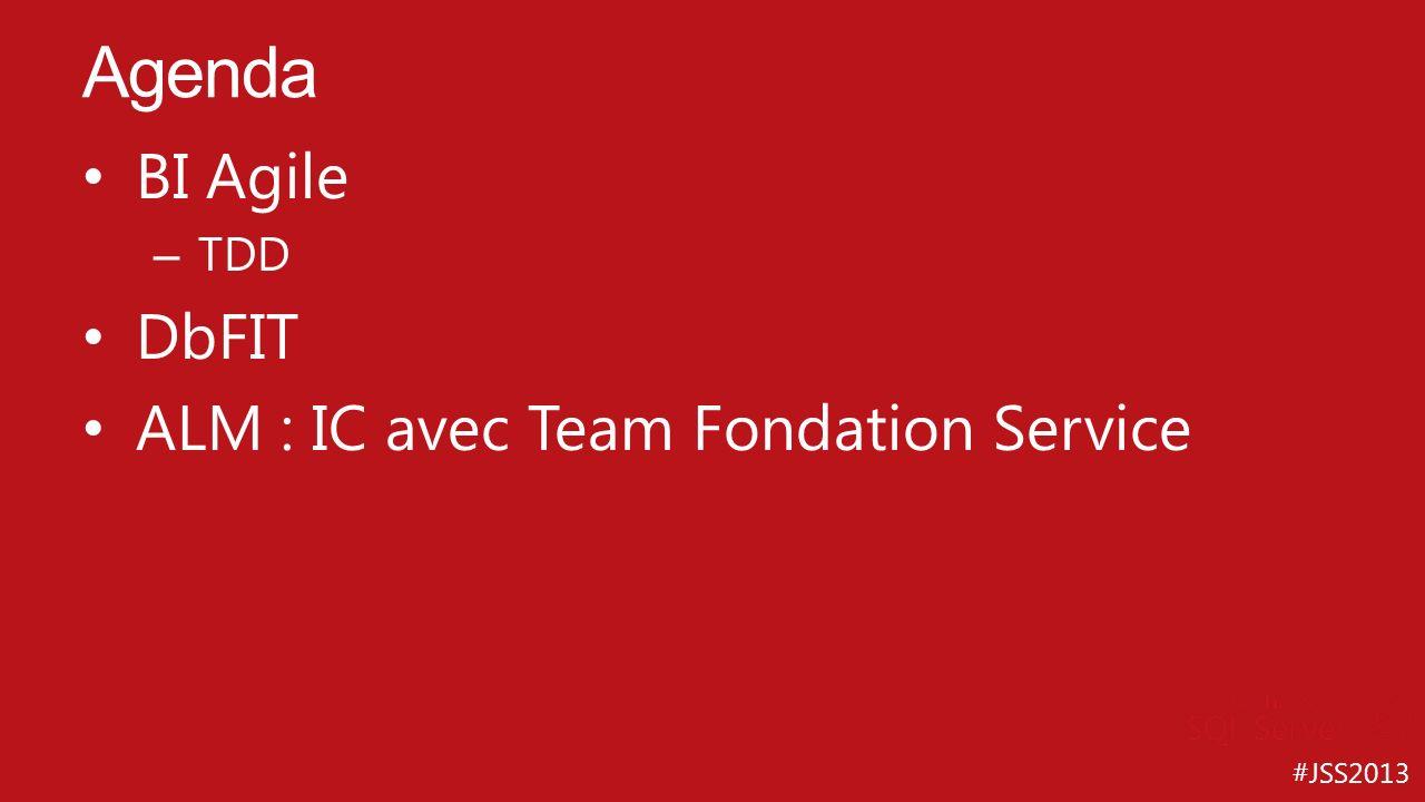 Agenda BI Agile DbFIT ALM : IC avec Team Fondation Service TDD