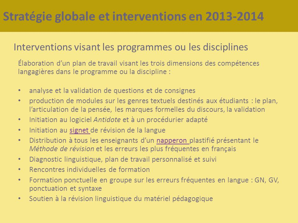 Stratégie globale et interventions en 2013-2014