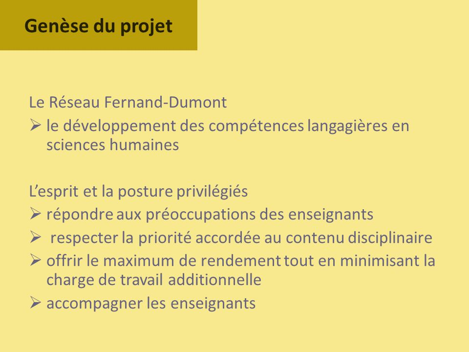 Genèse du projet Le Réseau Fernand-Dumont