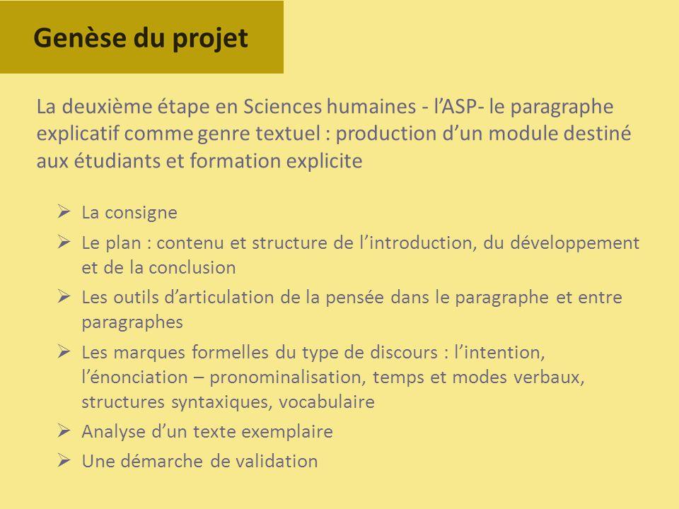 La deuxième étape en Sciences humaines - l'ASP- le paragraphe explicatif comme genre textuel : production d'un module destiné aux étudiants et formation explicite