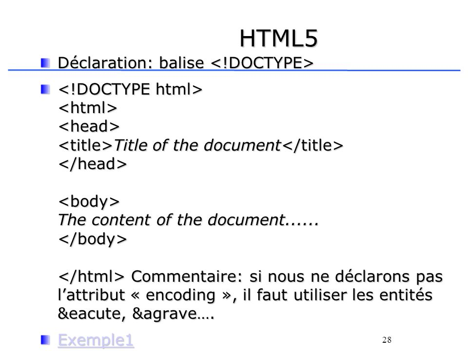 HTML5 Déclaration: balise <!DOCTYPE>