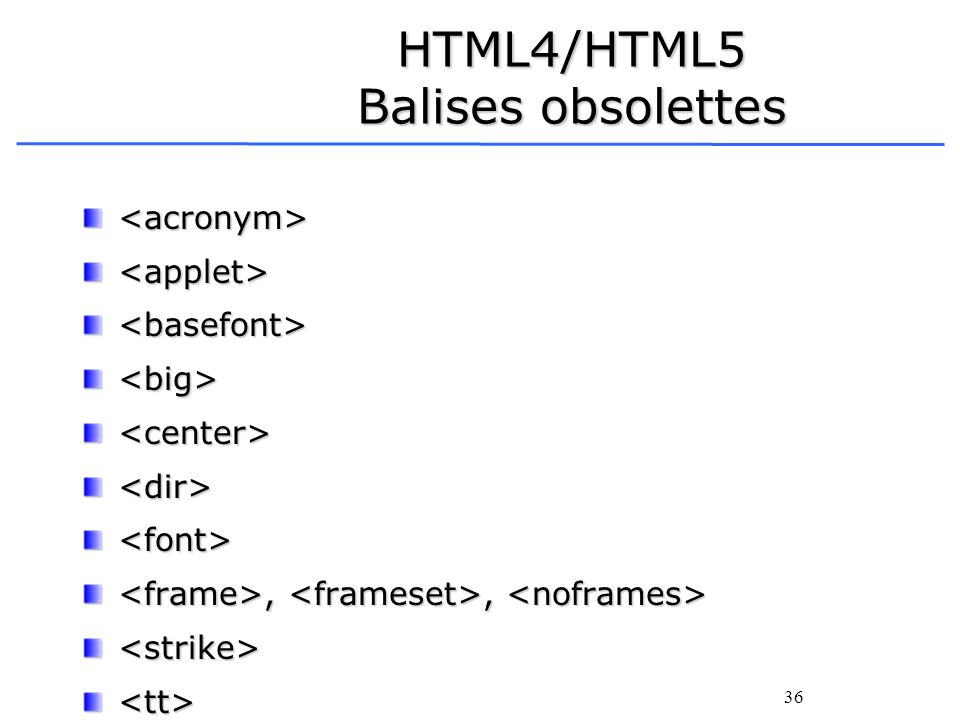 HTML4/HTML5 Balises obsolettes