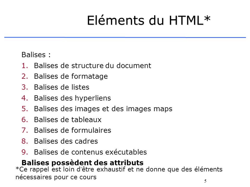 Eléments du HTML* Balises : Balises de structure du document
