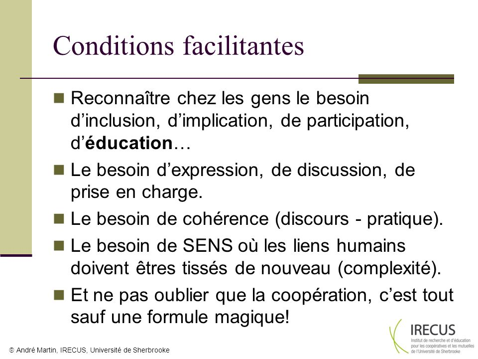 Conditions facilitantes