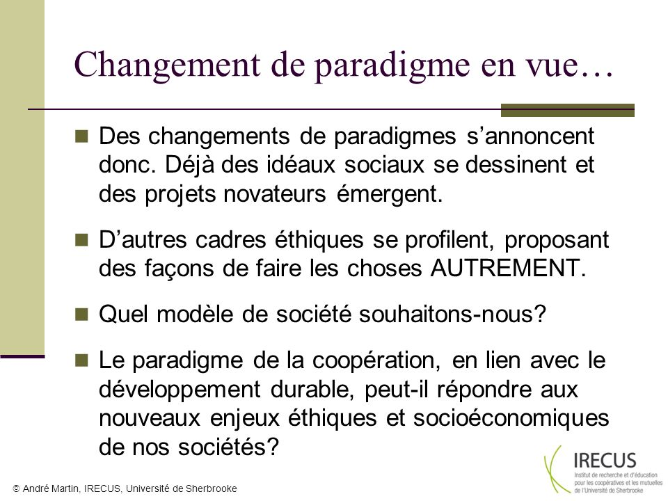 Changement de paradigme en vue…