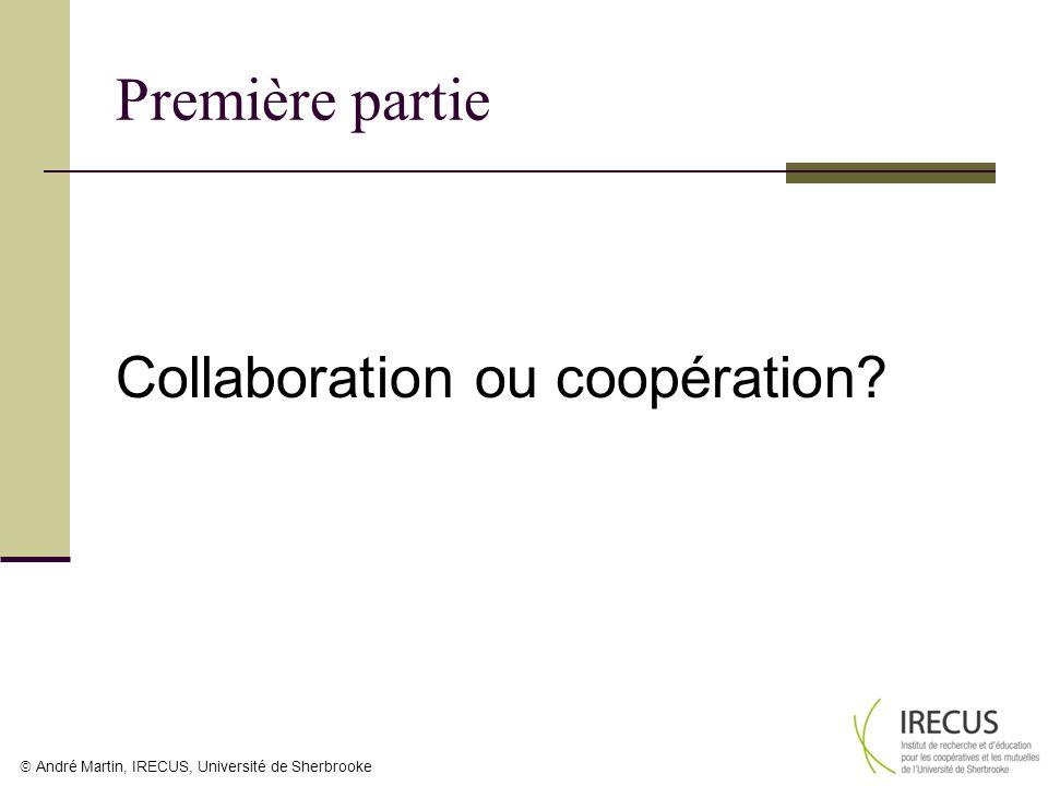 Première partie Collaboration ou coopération