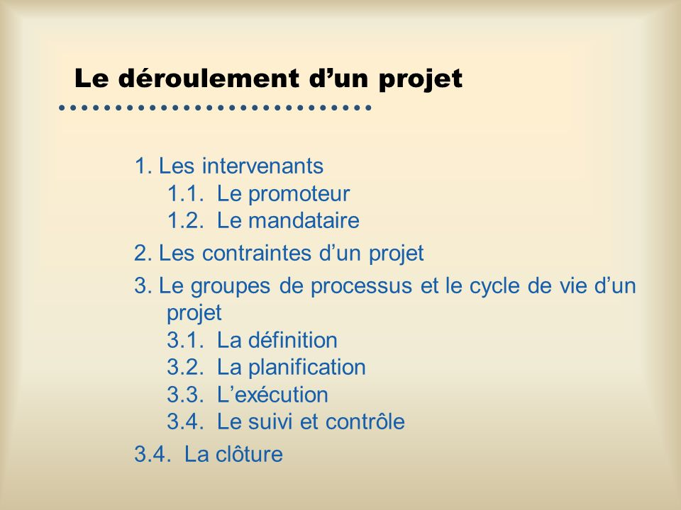Le déroulement d'un projet