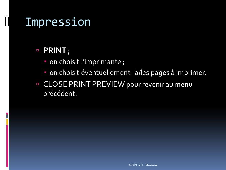 Impression PRINT ; CLOSE PRINT PREVIEW pour revenir au menu précédent.
