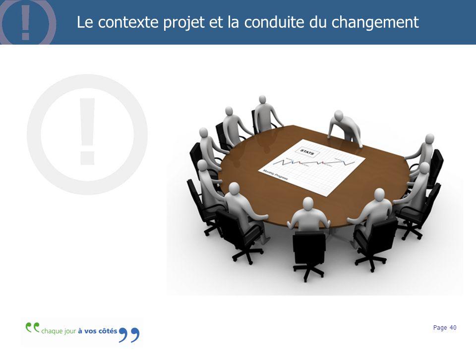 Le contexte projet et la conduite du changement