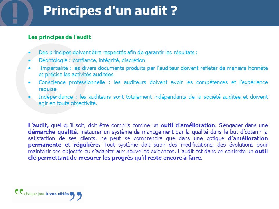 Principes d un audit Les principes de l'audit