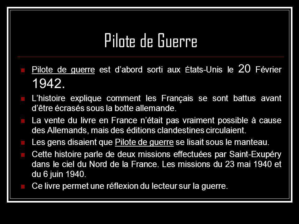Pilote de Guerre Pilote de guerre est d'abord sorti aux États-Unis le 20 Février 1942.