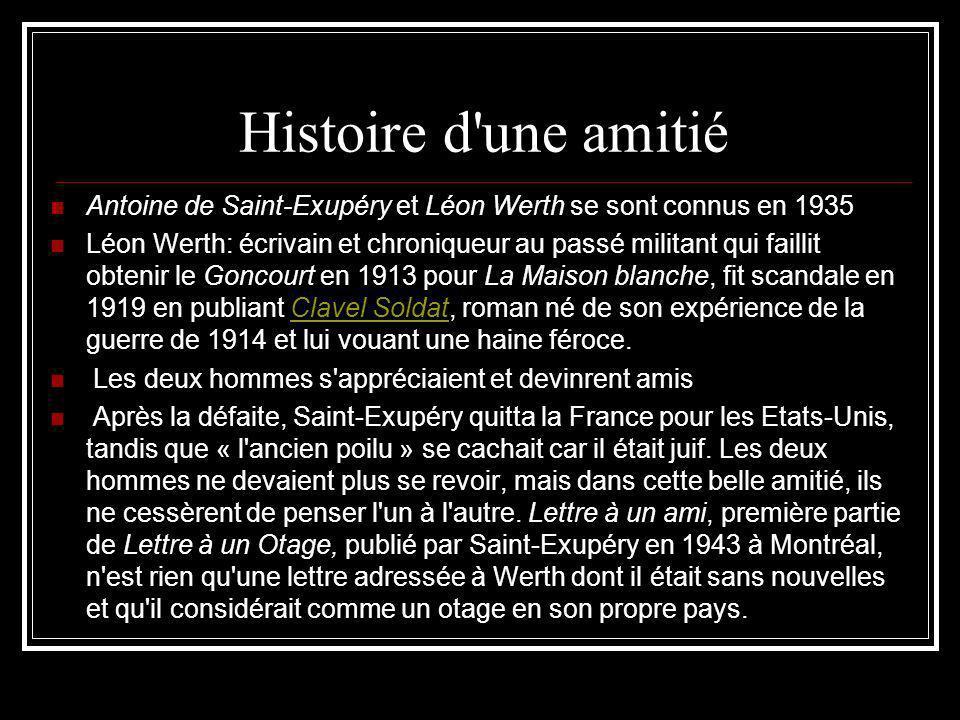 Histoire d une amitié Antoine de Saint-Exupéry et Léon Werth se sont connus en 1935.