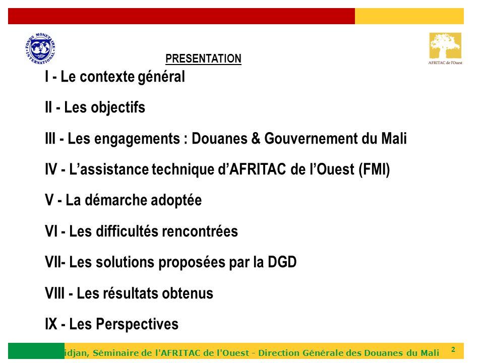 III - Les engagements : Douanes & Gouvernement du Mali