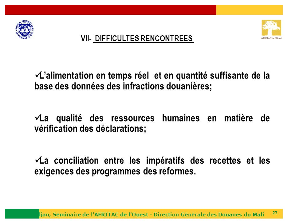VII- DIFFICULTES RENCONTREES