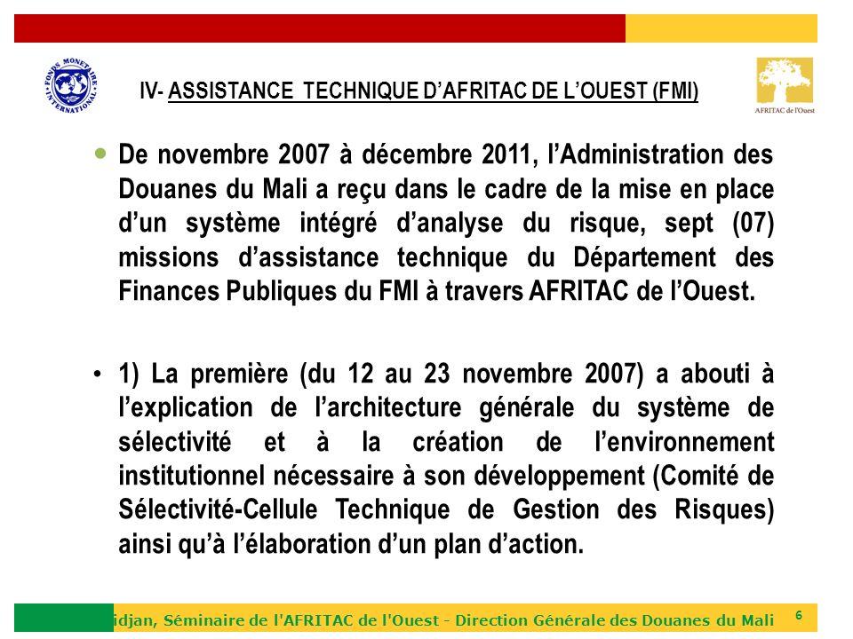 IV- ASSISTANCE TECHNIQUE D'AFRITAC DE L'OUEST (FMI)