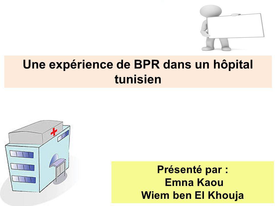 Une expérience de BPR dans un hôpital tunisien