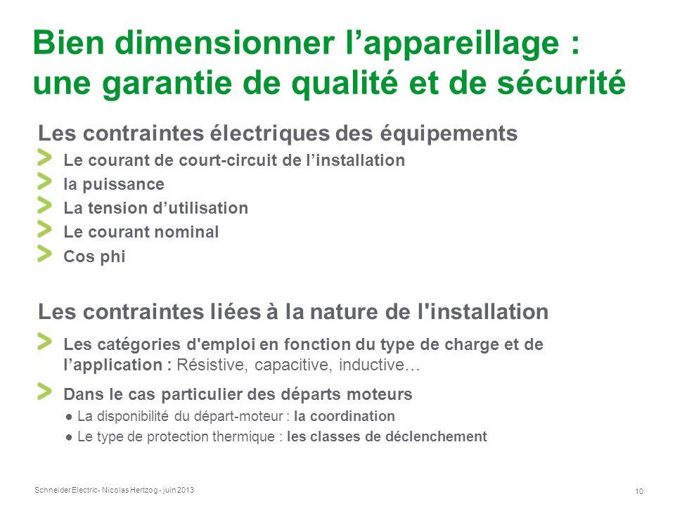Bien dimensionner l'appareillage : une garantie de qualité et de sécurité