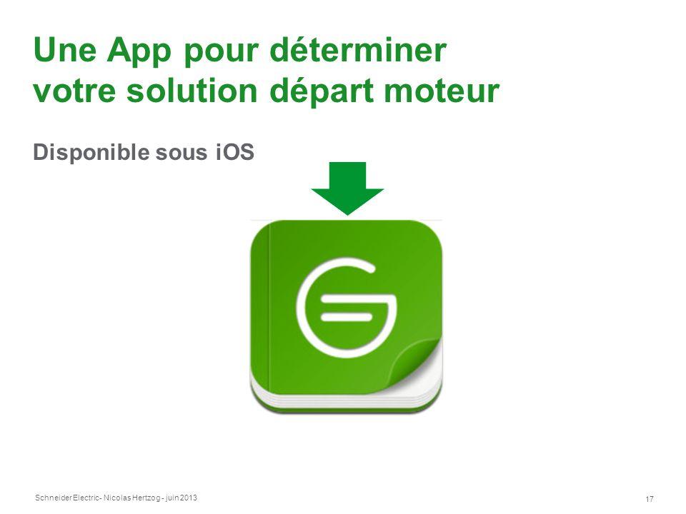 Une App pour déterminer votre solution départ moteur Disponible sous iOS