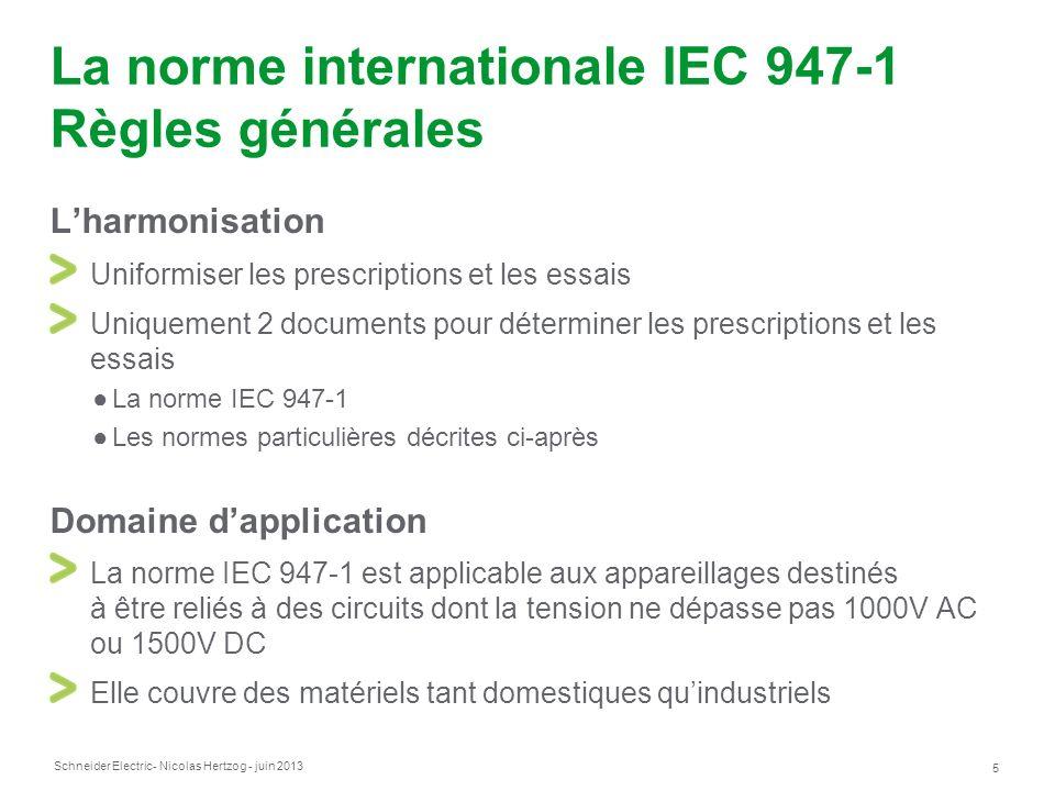 La norme internationale IEC 947-1 Règles générales