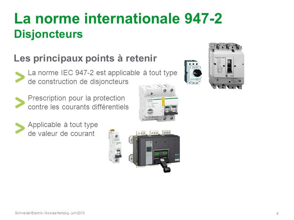 La norme internationale 947-2 Disjoncteurs