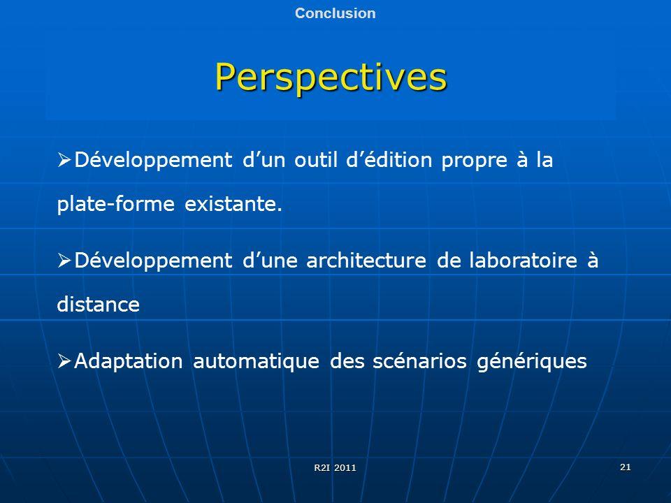 Conclusion Perspectives. Développement d'un outil d'édition propre à la plate-forme existante.