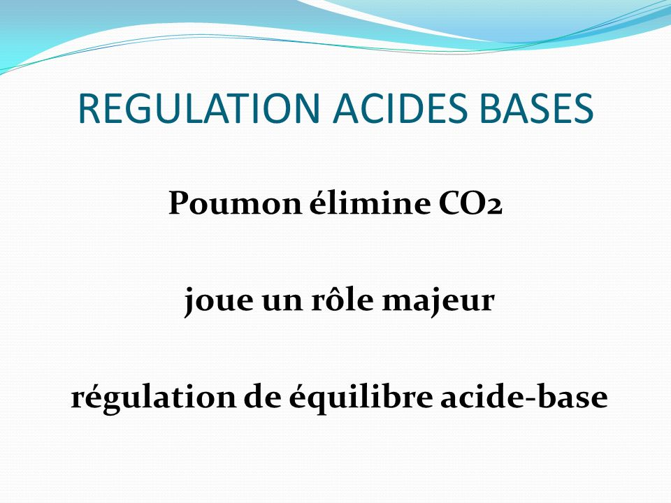 REGULATION ACIDES BASES