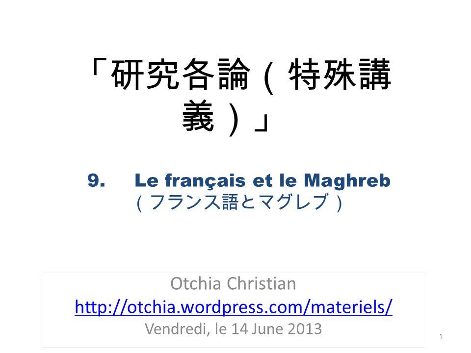 9. Le français et le Maghreb