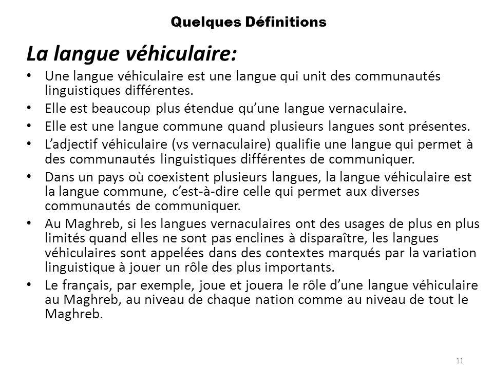 La langue véhiculaire: