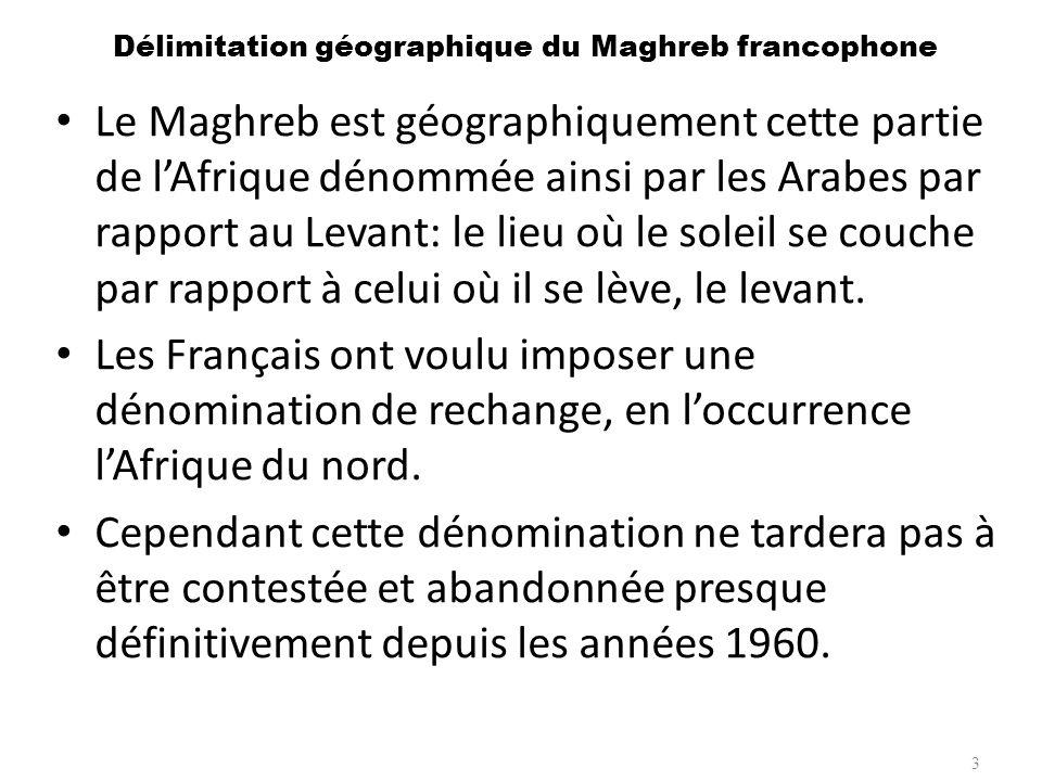Délimitation géographique du Maghreb francophone