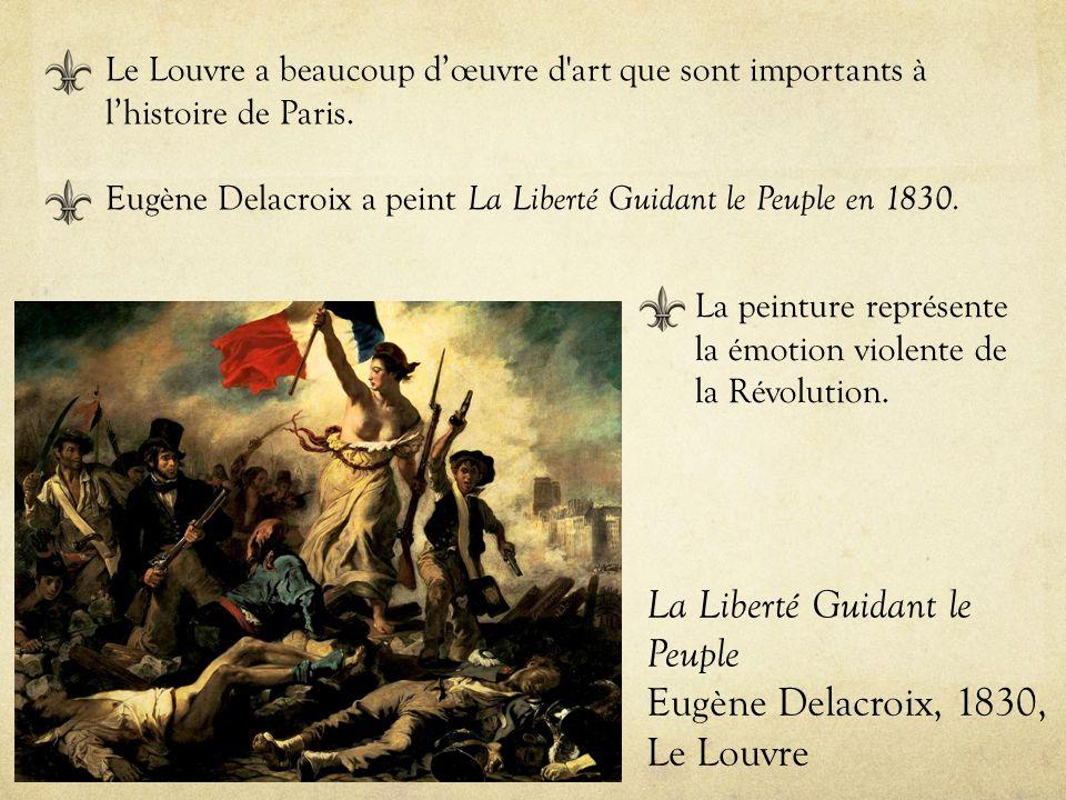 La Liberté Guidant le Peuple Eugène Delacroix, 1830, Le Louvre