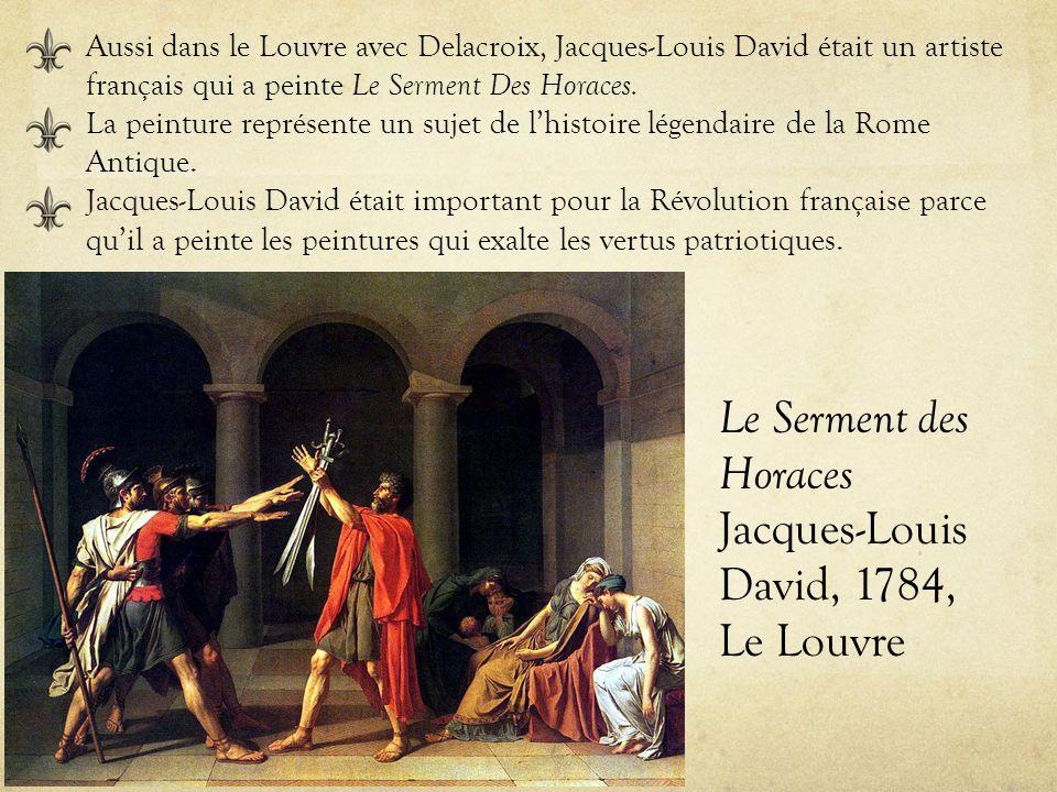 Le Serment des Horaces Jacques-Louis David, 1784, Le Louvre