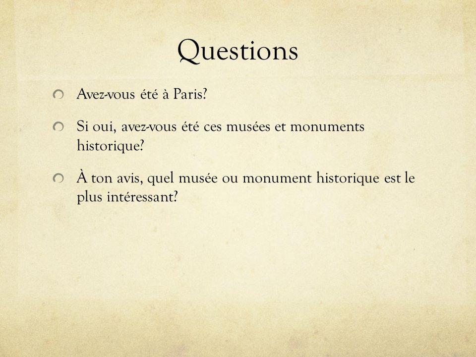 Questions Avez-vous été à Paris